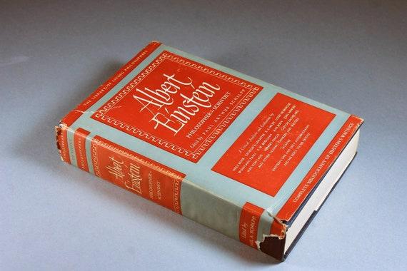 1951 Hardcover Book, Albert Einstein, Paul Arthur Schilpp, Second Edition, Science, Philosophy, Logic, Biography, Illustrated