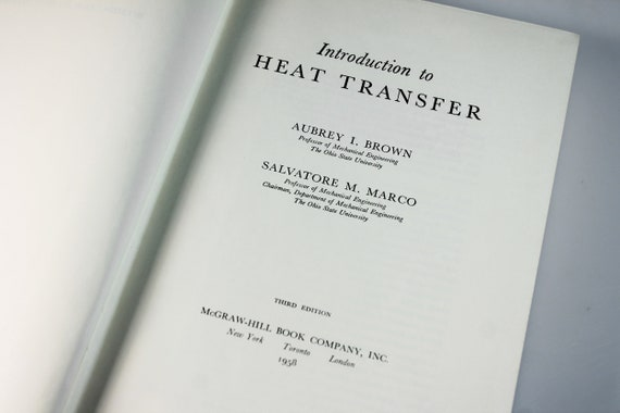 Hardcover Book, Introduction to Heat Transfer, Third Printing, Instructional Manual, Reference Book, Technical Journal, Illustrated