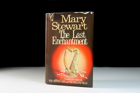 Hardcover Book, The Last Enchantment, Mary Stewart, First Edition, First Printing, Novel, Fantasy, Romance, King Arthur, Camelot