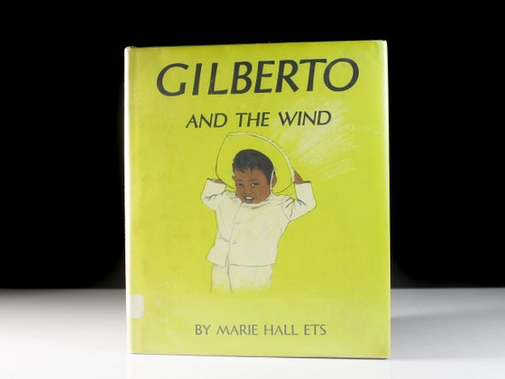 Children's Hardcover Book, Gilberto and the Wind, Fiction, Illustrated, Kid's Story, Storybook, Picture Book