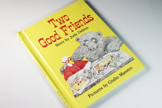 Children's Hardcover Book, Two Good Friends, Fiction, Weekly Reader Book, Collectible, Picture Book, Illustrated