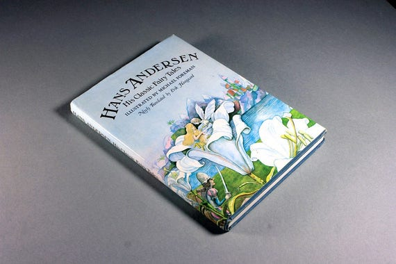 Children's Hardcover Book, Hans Andersen His Classic Fairy Tales, Illustrated, 18 Tales, 1978