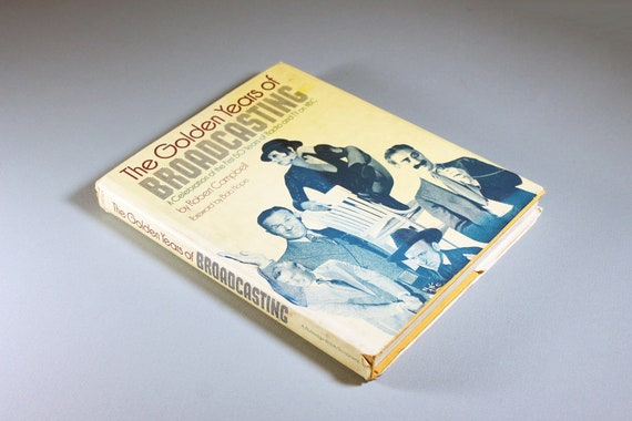 1976 Hardcover Book, The Golden Years of Broadcasting, Coffee Table Book, Non-Fiction, Illustrated, History