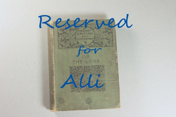 RESERVED FOR ALLI 1884 Hardcover Book, Lady of the Lake, Sir Walter Scott, Pocket Edition, Antiquarian, Poetry, Literature, Illustrated