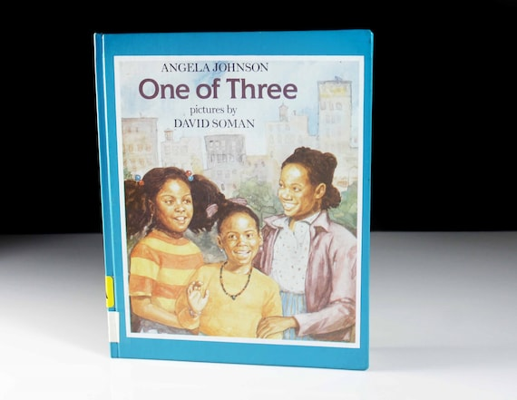 Children's Hardcover Book, One of Three, Angela Johnson, Fiction, Illustrated, Kid's Story, Storybook, Picture Book