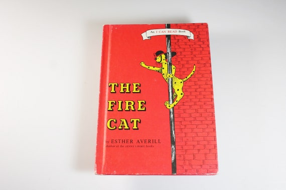 Children's Hardcover Book, The Fire Cat, Esther Averill, Fiction, Weekly Reader Book, Animal Story, Illustrated, I Can Read Book