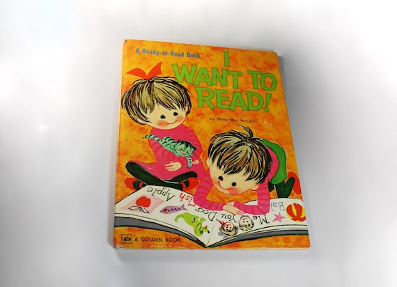 Children's Hardcover Book, I Want To Read, Betty Ren Wright, Ready to Read, Golden Book, Educational, Teaching Tool, Illustrated