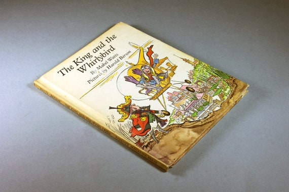 1969 Children's Hardcover Book, The King and the Whirlybird, Mabel Watts, First Edition, Fiction, Literature, Collectible, Illustrated