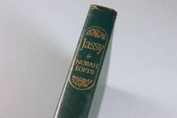 1945 Hardcover Book, Jassy, Norah Lofts, Romance, Fiction, Literature