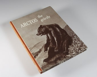 Children's Hardcover Book, Arctos the Grizzly, Bear Book, Animal Story