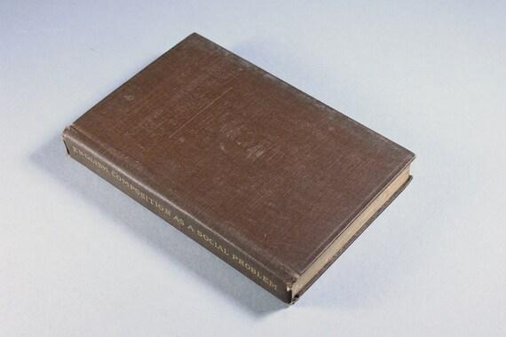 1917 Hardcover Antiquarian Book, English Composition As A Social Problem, Antique Book, Text Book, Rare, Collectible