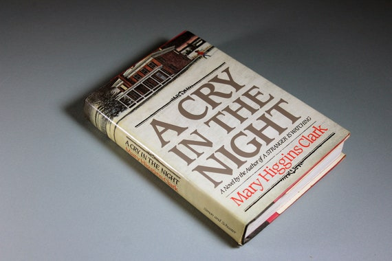 1982 Hardcover Book, A Cry In The Night, Mary Higgins Clark, First Edition, Mystery, Novel, Fiction, Literature, Suspense