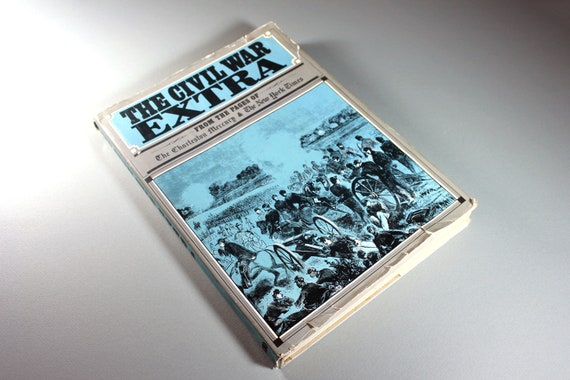 Hard Cover Book, The Civil War Extra, Reference Book, History, Newspapers, Coffee Table Book