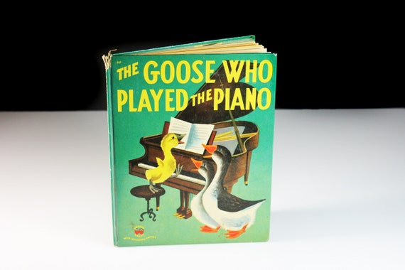 Children's Book, The Goose Who Played The Piano, Wonder Book, Animal Story, Picture Book, Learning To Read, Fiction, Illustrated