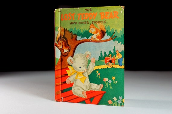 1942 Children's Hardcover Book, Lost Teddy Bear, Fiction, Story Book, Illustrated, Collectible