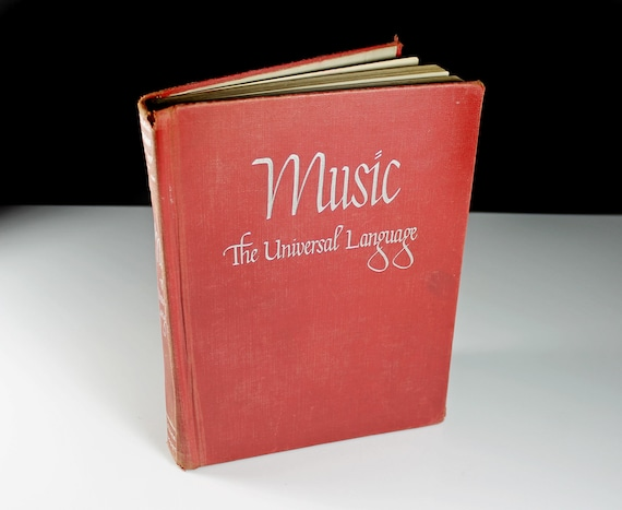1941 Hardcover Book, Music The Universal Language, Sheet Music, Non Fiction, Illustrated, Reference Book
