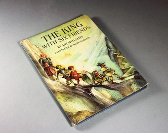 1968 Children's Hardcover Book, The King With Six Friends, Jay Williams, Fiction, Illustrated, Classic, Adventure