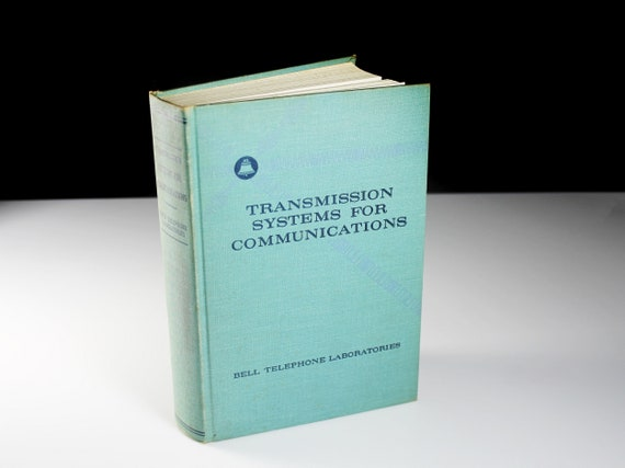1965 Hardcover Book, Transmission Systems for Communications, Third Edition, Instructional Manual, Reference, Technical Journal