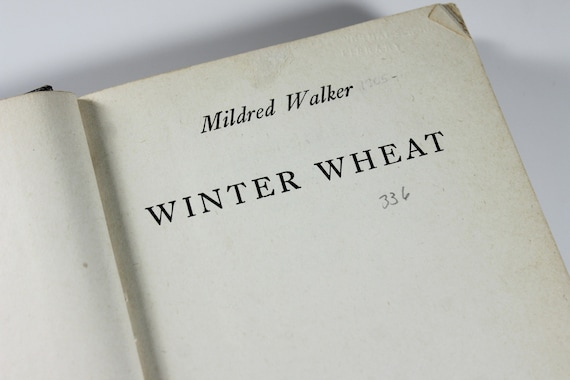 1944 Hardcover Book, Winter Wheat, Mildred Walker, First Edition, Classic Fiction, Literature