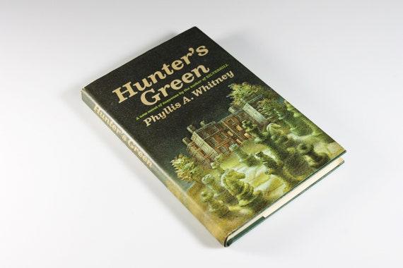 1968 Hardcover Book, Hunter's Green, Phyllis A. Whitney, Mystery, Novel, Fiction, Literature, Suspense, Romance