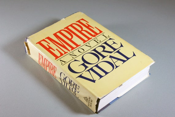 1987 Hardcover Book, Empire, Gore Vidal, First Edition, Political, Fiction, Literature, Historical Fiction, Novel