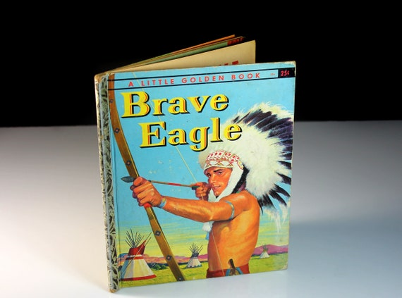 Children's Book, Brave Eagle, Little Golden Book, 'A' First Edition, Story Book, Native American, Picture Book