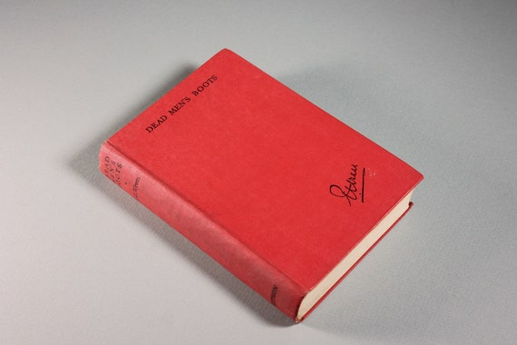 1949 Hardcover Book, Dead Man's Boots, Percival Wren, First Edition, Novel, Fiction, Adventure, Exploration, Travel, Literature