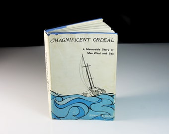Hardcover Book, Magnificent Ordeal, Edward Walsh, First Edition, Memoir, Non Fiction