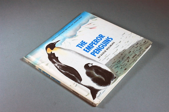 1969 Children's Hardcover Book, The Emperor Penguins, Kazue Mizumura, Science, Non Fiction, Zoology, Ornithology, Illustrated, Collectable