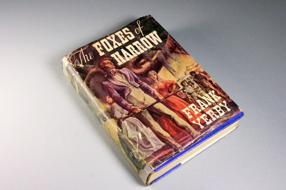 1946 Hardcover Book, The Foxes of Harrow, Frank Yerby, Literature, Fiction, Civil War Novel, Book Club Edition, Historical Novel