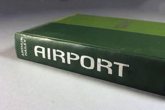 Airport, Arthur Hailey, Book Club Edition, 1968 Copyright, Novel, Thriller, Suspense, Fiction, Hardcover Book