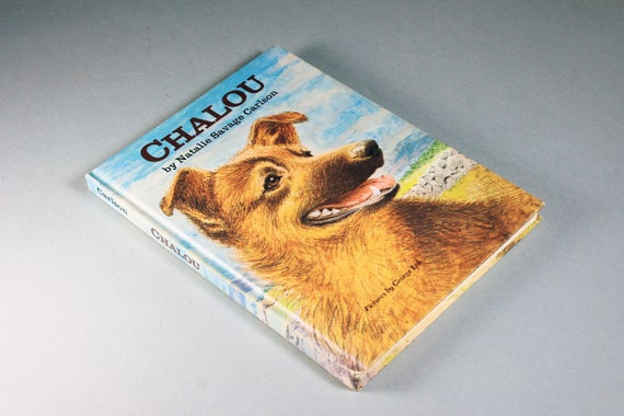 1967 Children's Hardcover Book, Chalou, Natalie Carlson, Juvenile Fiction, Illustrated, Fiction, Dog Story, Pet