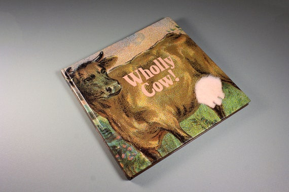 Wholly Cow, Emily Gwathmey, First Edition, Hardcover, 1988, Reference Book, Cow Book, Recollectibles, Non-Fiction, Illustrated