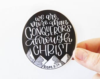 Bible Verse Vinyl Sticker - Romans 8:37 - We are more than conquerors through Christ - Scripture Sticker
