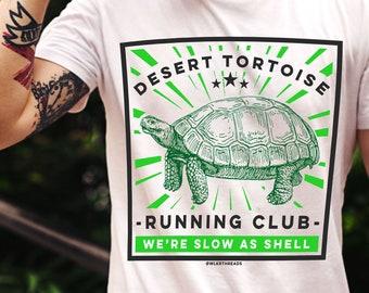 2b993772e Funny tshirts, Desert Tortoise Running Club, Shirts With Sayings, Funny  Turtle Shirt, Tortoise Shirt, Funny Running Shirts, Funny Animal tee