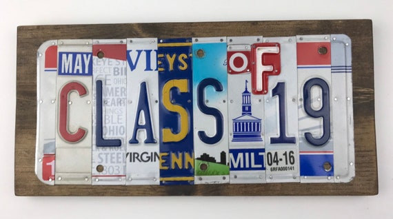 Class of 2019 sign, License Plate Sign, garage signs, store gifts, gift for her, senior gift, gratuate gift, class of 19, Unique Gift,