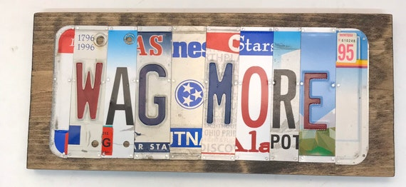 Wag More License Plate Sign - License Plate Wall Art - Rustic Sign -