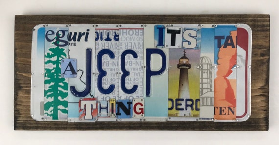 Its a jeep thing, Jeep sign, License Plate Sign, license plate art, jeep sign, jeeps