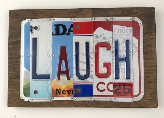 Laugh, License Plate Sign, garage signs, store gifts, gift for her, laugh sign, fun sign