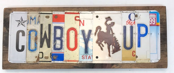 Cowboy Up License Plate Sign - License Plate Wall Art - Rustic Sign -