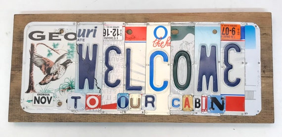 Welcome to our Cabin License Plate Sign - License Plate Wall Art - Rustic Sign -