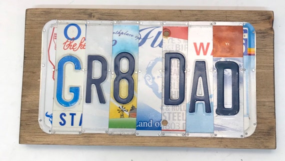 Great Dad License Plate Sign, Father's Day gift, gift for dad, gift for grandpa, unique Father's Day gift