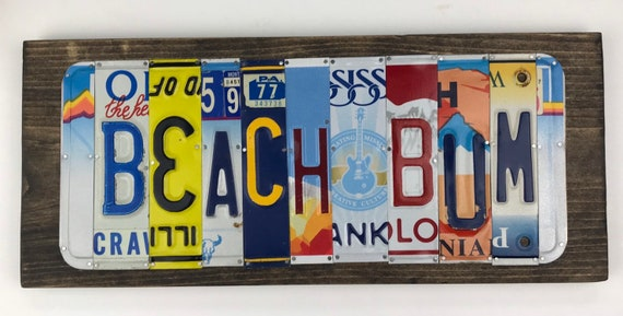 Beach Art - Beach Bum Sign - License Plate Sign - License Plate Art - Unique Gift - Unique Wall Art