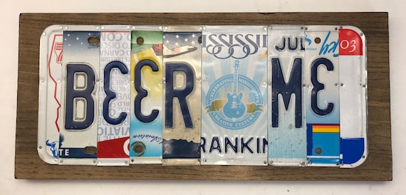 Beer Me, License Plate Sign, bar signs, gifts for men, gifts for women, man cave, license plate art, bar decor