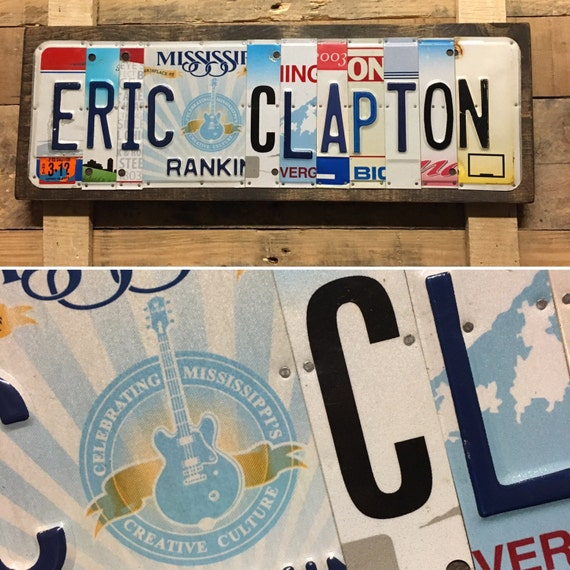 Eric Clapton License Plate Sign - License Plate Wall Art -FREE shipping in US ! (Rustic Apple Art seen in Country Living Mag)