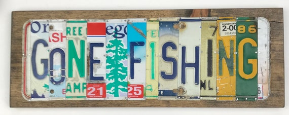 Gone Fishing sign License Plate Sign, bar signs, gifts for men, gifts for women, man cave, license plate art fishing