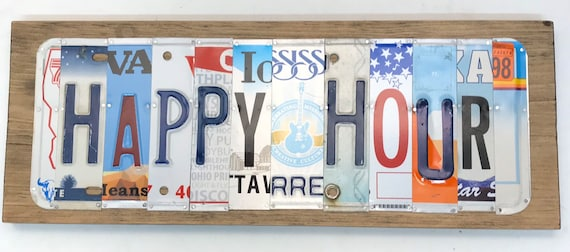 Happy Hour License Plate Sign - License Plate Wall Art - Rustic Sign -