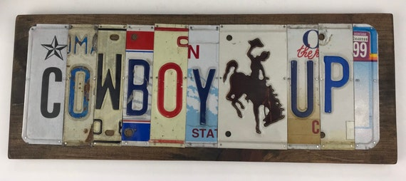 Cowboy Up sign License Plate Sign, bar signs, gifts for men, gifts for women, man cave, license plate art