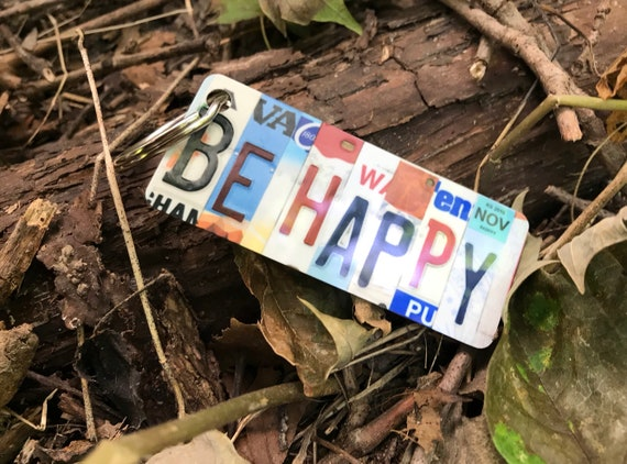 Be Happy License Plate Keychain -Key Ring bag tag - small gift, gift for mom or daughter