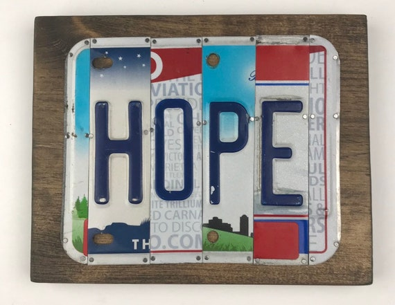 Hope, hope sign, License Plate Sign, mom, gift for her, gift for mom